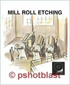 Mill Roll Etching