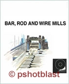 Bar, Rod & Wire Mills